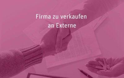 [005] Firma zu verkaufen … an Externe